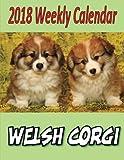2018 Weekly Calendar Welsh Corgi