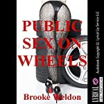 Public Sex on Wheels: A Rough Sex Erotica Story | Brooke Weldon