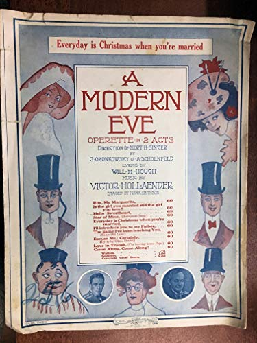 EVERYDAY IS CHRISTMAS WHEN YOU'RE MARRIED (Victor Hollaender SHEET MUSIC large format) 1912 beautiful cover, from the operette A MODERN EVE; in excellent condition