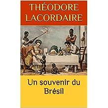 Un souvenir du Brésil   (French Edition)
