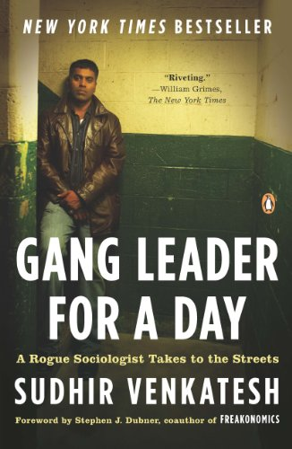 gang leader for a day by sudhir Gang leader for a day is hands down one of the best books i have ever read sudhir venkatesh, whose research on gangs was first made famous in freakonomics , wrote this memoir of how he came to become an active observer of the drug trade in chicago's robert taylor homes (infamous public housing project) in late 1980s/early 1990s.