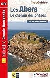 Les Abers : Le chemin des phares, de Morlaix à Brest et au Faou