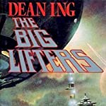 The Big Lifters | Dean Ing