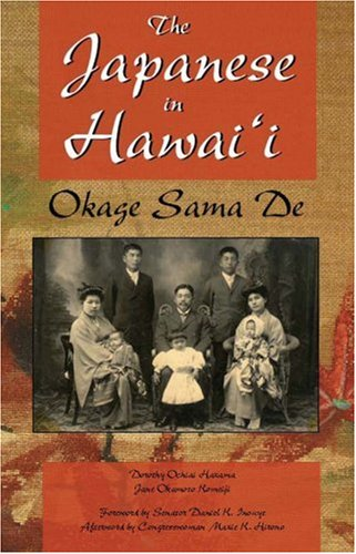 Download The Japanese in Hawaii: Okage Sama De pdf epub