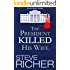 The President Killed His Wife (A Rogan Bricks Thriller Book 1)
