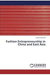 Fashion Entrepreneurship in China and East Asia Paperback