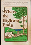 Where the Highway Ends, Geneva Hamilton, 0914598260
