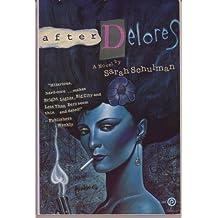 After Delores: A Novel