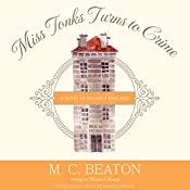 Miss Tonks Turns to Crime: The Poor Relation Series, Book 2 | M. C. Beaton