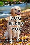 Dog Bless You, Neil Plakcy, 1490583416