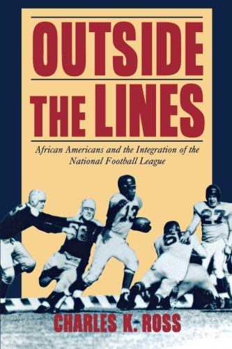 Search : Outside the Lines: African Americans and the Integration of the National Football League