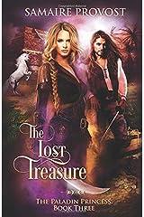 The Lost Treasure (The Paladin Princess) Paperback