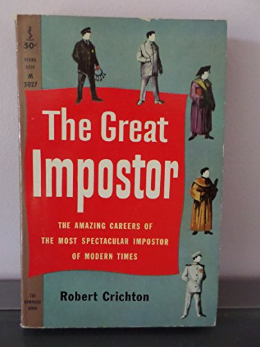 The Great Imposter by Robert Crichton