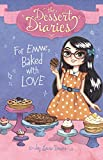 For Emme, Baked with Love (The Dessert Diaries)