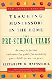 Teaching Montessori in the Home: Pre-school Years: Pre School Years