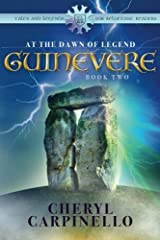 Guinevere: At the Dawn of Legend (Tales and Legends for Reluctant Readers) Paperback