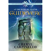 Guinevere: At the Dawn of Legend (Tales and Legends for Reluctant Readers)