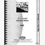 New Operators Manual Made for Bobcat Skid Steer Loader Model 642
