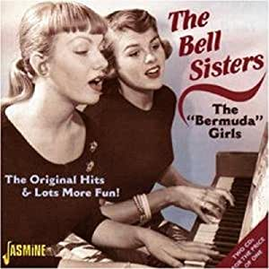 The Bell Sisters - The Bermuda Girls