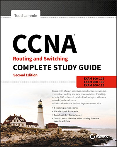 CCNA Routing and Switching Complete Study Guide: Exam 100-105, Exam 200-105, Exam 200-125 (Best Ccna Study Material)