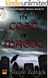 The Cost of Magic (Darkened Nights: History Book 4)