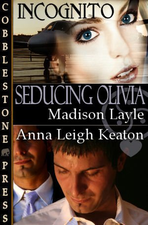 Seducing Olivia (Incognito Book 1) - Kindle edition by Anna ...