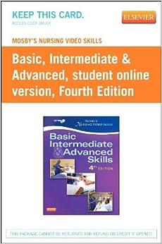 Mosby's Nursing Video Skills: Student Online Version (Access Card), 4e