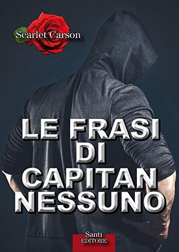Le Frasi Di Capitan Nessuno Italian Edition Kindle Edition By