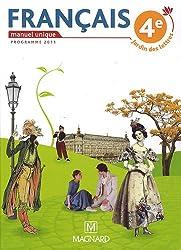 Français 4e : Manuel unique, programme 2011
