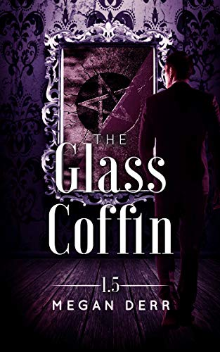 The Glass Coffin (Dance with the Devil) -
