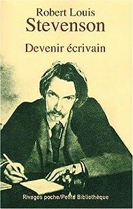 Devenir écrivain par Robert Louis Stevenson