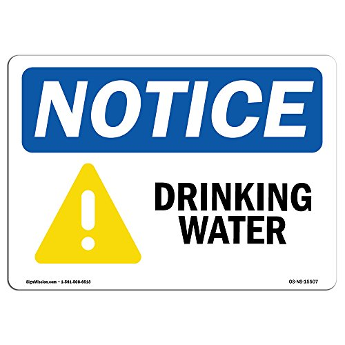 OSHA Notice Signs - Notice Drinking Water Sign | Extremely Durable Made in The USA Signs or Heavy Duty Vinyl Label Decal | Protect Your Construction Site, Warehouse, Shop Area & Business