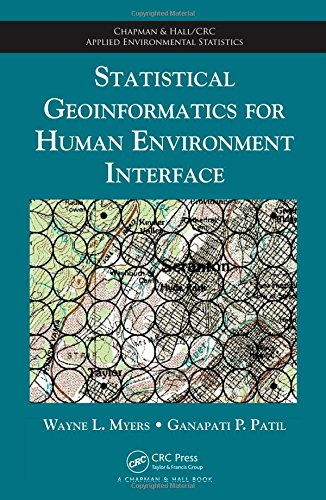 Statistical Geoinformatics for Human Environment Interface (Chapman & Hall/CRC Applied Environmental Statistics) by Brand: Chapman and Hall/CRC