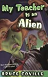 My Teacher Is an Alien (I Was a Sixth Grade Alien)