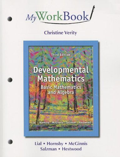 MyWorkBook for Developmental Mathematics: Basic Mathematics and Algebra