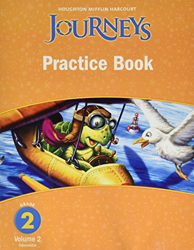 Journeys: Practice Book Consumable Volume 2 Grade 2