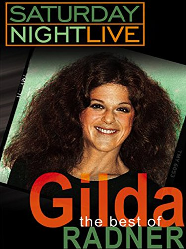 Saturday Night Live (SNL) The Best of Gilda (Saturday Night Live Characters)