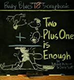 Two Plus One Is Enough, Jerry Scott, Rick Kirkman, 0740741403