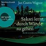 Sakari lernt, durch Wände zu gehen: Ein Kimmo-Joentaa-Hörbuch   Jan Costin Wagner