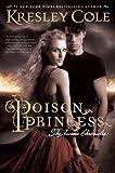 Poison Princess (The Arcana Chronicles)