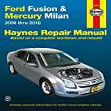 Ford Fusion & Mercury Milan: 2006 thru 2010 (Haynes Repair Manual)
