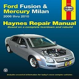 ford fusion mercury milan 2006 thru 2010 haynes repair manual rh amazon com 2010 ford fusion hybrid service manual 2010 ford fusion service manual
