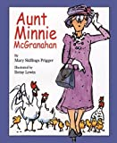 img - for Aunt Minnie McGranahan by Mary Skillings Prigger (17-Oct-2005) Paperback book / textbook / text book