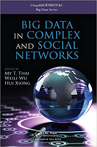 d5ca161a1bd Big Data in Complex and Social Networks (Chapman   Hall CRC Big Data  Series) 1st Edition