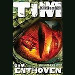 Tim, Defender of the Earth   Sam Enthoven