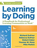 img - for Learning by Doing: A Handbook for Professional Learning Communities at WorkTM, Third Edition (A Practical Guide to Action for PLC Teams and Leadership) book / textbook / text book