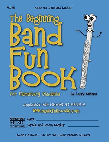 The Beginning Band Fun Book (Flute): for Elementary Students ()