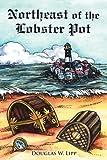 Northeast of the Lobster Pot, Douglas W. Lipp, 1425955959