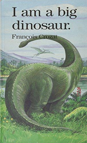 I Am a Big Dinosaur