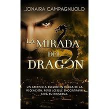 Bilogía EL DRAGÓN 1: La Mirada del Dragón (suspenso romántico) (Spanish Edition